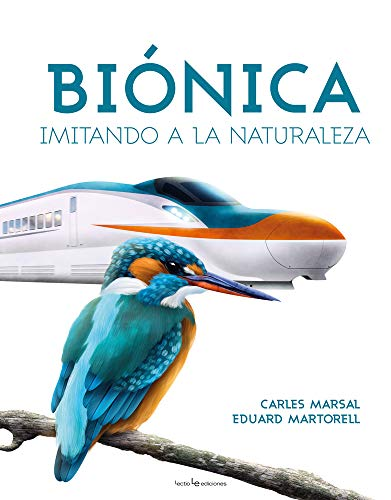 9788416918478: Biónica: Imitando a la naturaleza (Otros Naturaleza)
