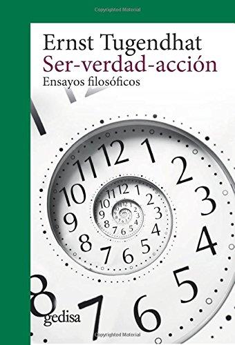 9788416919666: Ser-verdad-acción: Ensayos filosóficos (CLADEMA / FILOSOFÍA) (Spanish Edition)