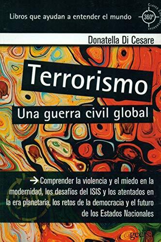 TERRORISMO: Una guerra civil global - DONATELLA DI CESARE