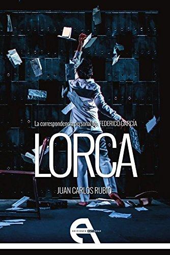 9788416923632: La correspondencia personal de Federico García Lorca (Teatro)