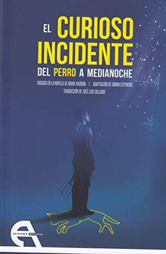 9788416923694: El curioso incidente del perro a medianoche (Teatro)