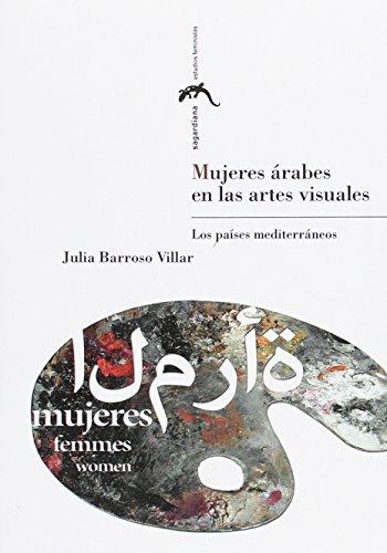 9788416933228: Mujeres árabes en las artes visuales : los países mediterráneos