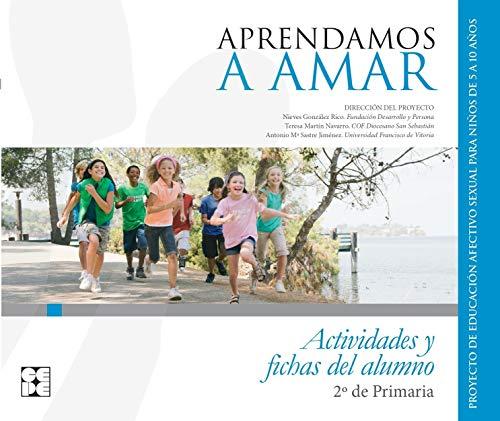 APRENDAMOS A AMAR 2 EP ACTIVIDADES Y: Varios autores