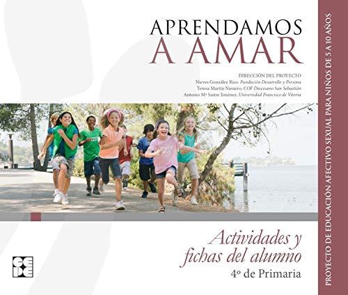 APRENDAMOS A AMAR 4 EP ACTIVIDADES Y: AAVV