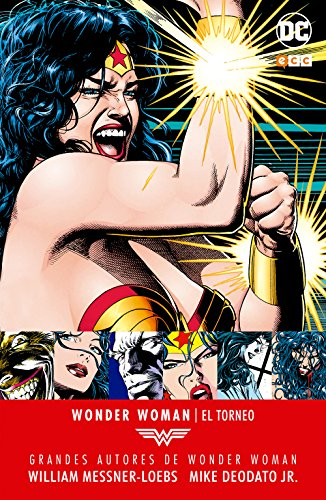 9788416945399: Grandes autores de Wonder Woman - William Messner-Loebs, Mike Deodato, Jr.: El torneo