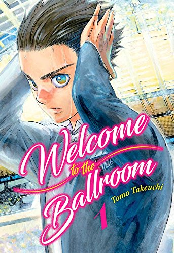 9788416960781: Welcome to the Ballroom, Vol. 1