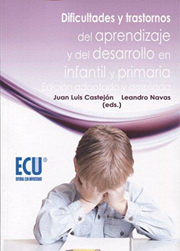 Dificultades y trastornos del aprendizaje y del: Navas Martínez, Leandro;