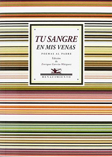 TU SANGRE EN MIS VENAS: Poemas al: Miguel de Unamuno,