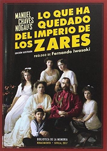9788416981250: Lo que ha quedado del imperio de los zares (Biblioteca de la Memoria, Serie Menor)