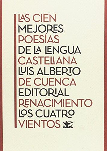 9788416981588: Las cien mejores poesías de la lengua castellana (Los Cuatro Vientos)