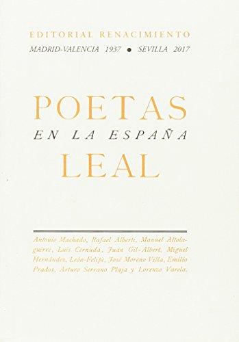 POETAS EN LA ESPAÑA LEAL: Antonio Machado, Rafael