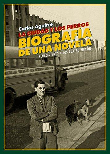 La ciudad y los perros. Biografía de: Aguirre, Carlos