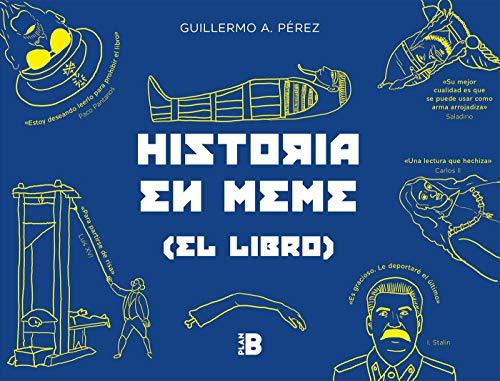 9788417001582: Historia en meme: (el libro) (Plan B)