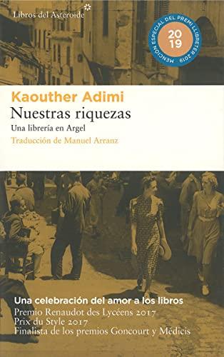 9788417007607: Nuestras riquezas: Una librería en Argel: 209 (Libros del Asteroide)