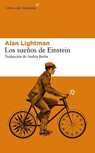 9788417007775: Los sueños de Einstein: 217 (Libros del Asteroide)