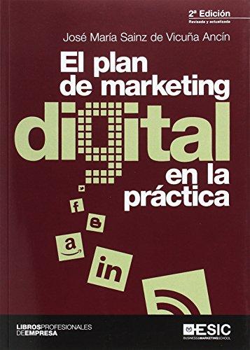 El plan de marketing digital en la: Sainz de Vicuña