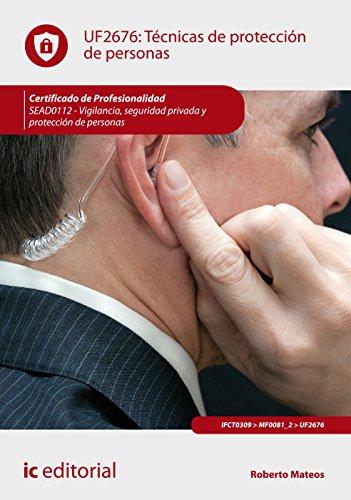 Técnicas de protección de personas. SEAD0112 -: Mateos Ochoa, Roberto