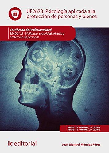 Psicología aplicada a la protección de personas: Méndez Pérez, Juan