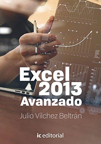EXCEL AVANZADO 2013: Julio Vilchez Beltran