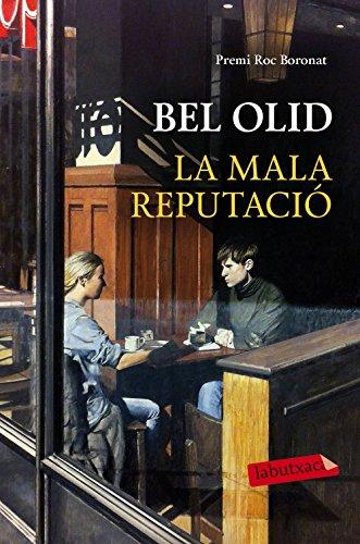 9788417031077: La mala reputació: Premi Roc Boronat 2012 (LB)
