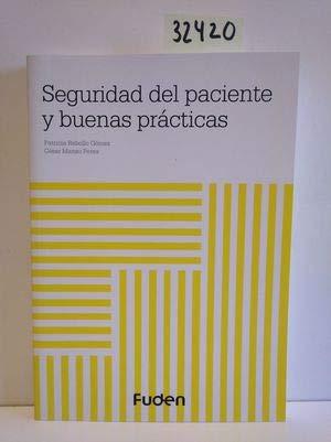 SEGURIDAD DEL PACIENTE Y BUENAS PRÁCTICAS: PATRICIA REBOLLO GÓMEZ