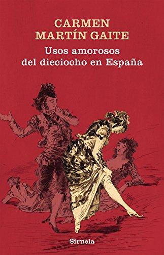9788417041373: Usos amorosos del dieciocho en España (Libros del Tiempo)