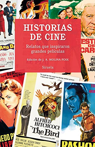 HISTORIAS DE CINE RELATOS QUE INSPIRARON GRANDES: MAUPASSANT, GUY DE