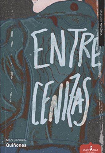 Entre cenizas (Paperback)