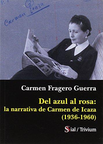 9788417043261: Del azul al rosa: la narrativa de Carmen de Icaza (1936-1960)