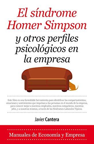 9788417044190: Síndrome Homer Simpson y otros perfiles psicológicos en la empresa (Economía y Empresa)