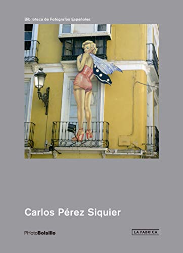 9788417048501: Carlos Pérez Siquier (Photobolsillo)