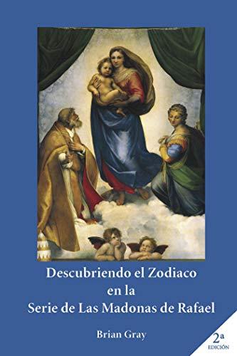 9788417049881: Descubriendo el Zodiaco en la serie de las Madonas de Rafael