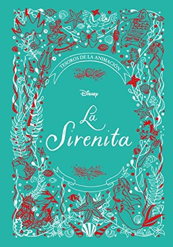 9788417062781: La Sirenita. Tesoros de la animación (Disney. Princesas)