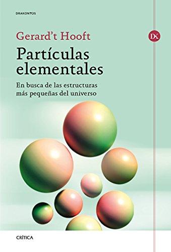 9788417067274: Partículas elementales: En busca de las estructuras más pequeñas del universo