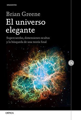 9788417067670: El universo elegante: Supercuerdas, dimensiones ocultas y la búsqueda de una teoría final (Drakontos)