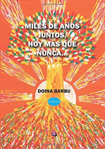 9788417072940: Miles de años juntos (2ª ed.) hoy más qiue nunca...