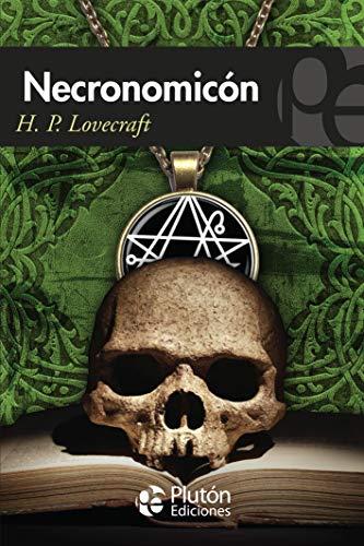 El necronomicón: Lovecraft, H.P.