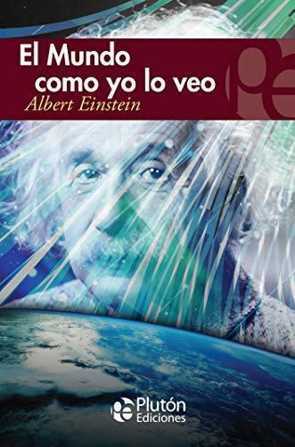 Mundo como yo lo veo: Einstein, Albert