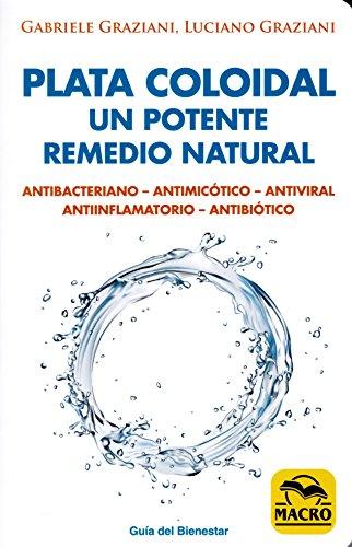 9788417080082: Plata coloidal: un potente remedio natural (Guía del Bienestar)