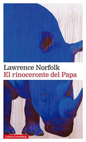 9788417088316: El rinoceronte del papa (Rústica Narrativa)