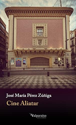 Cine Aliatar: Pérez Zúñiga, José