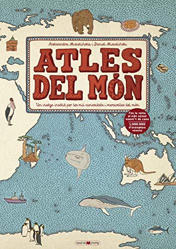 9788417108311: Atles del món: Un viatge insòlit per les mil curiositats i meravelles del món (Llibres per als amants dels llibres)
