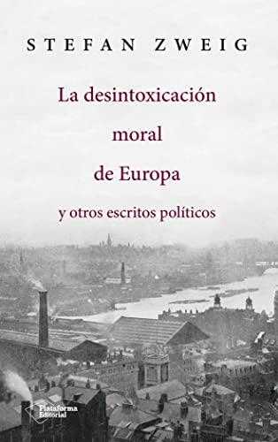 9788417114145: La desintoxicación moral de Europa