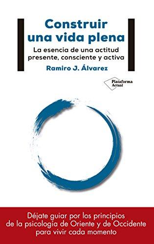 Construir una vida plena: J. Álvarez, Ramiro
