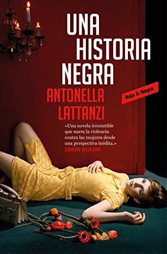 9788417125523: Una historia negra (edición en castellano) (Roja y negra)