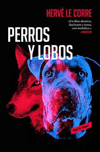 9788417125578: Perros y lobos (Roja y negra)