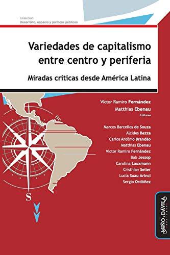 Variedades De Capitalismo Entre Centro Y Periferia: FERNANDEZ VICTOR RAMIRO
