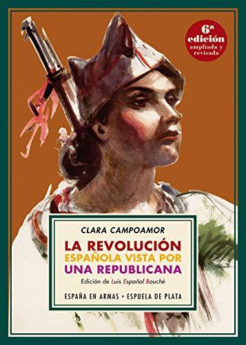 9788417146382: La revolución española vista por una republicana (España en Armas)