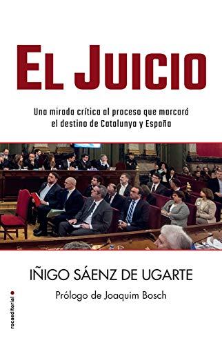 9788417167370: El juicio: Una mirada crítica al proceso y a su sentencia que marcarán el destino de Catalunya y de España (Eldiario.es)
