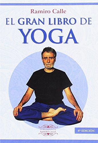 9788417168230: EL GRAN LIBRO DEL YOGA (Biblioteca Ramiro Calle)